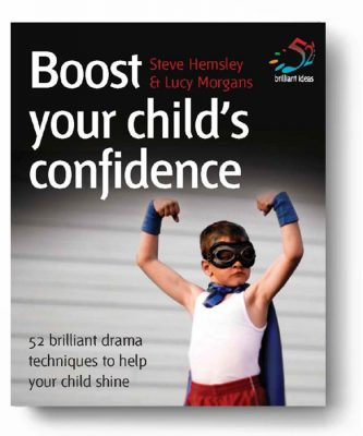 Steve Hemsley & Lucy Morgans - Boost Your Childs Confidence